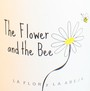 The Flower and the Bee 2011